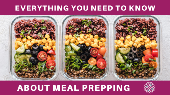 everything you need to know about meal prepping