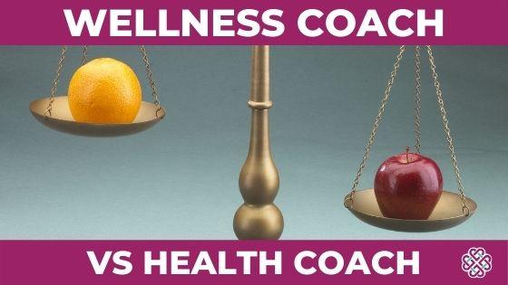 Wellness Coach Vs Health Coach