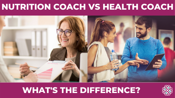 Nutrition Coach VS Health Coach